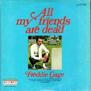 """All My Friends are Dead\"" by Freddie Gage"